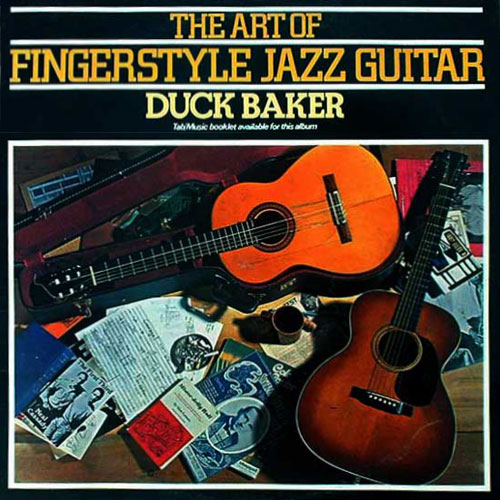 The Art Of Fingerstyle Jazz Guitar – Duck Baker
